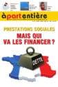 Dilemne : qui va financer les prestations sociales ? A part entiere, le magazine de la Fnath.