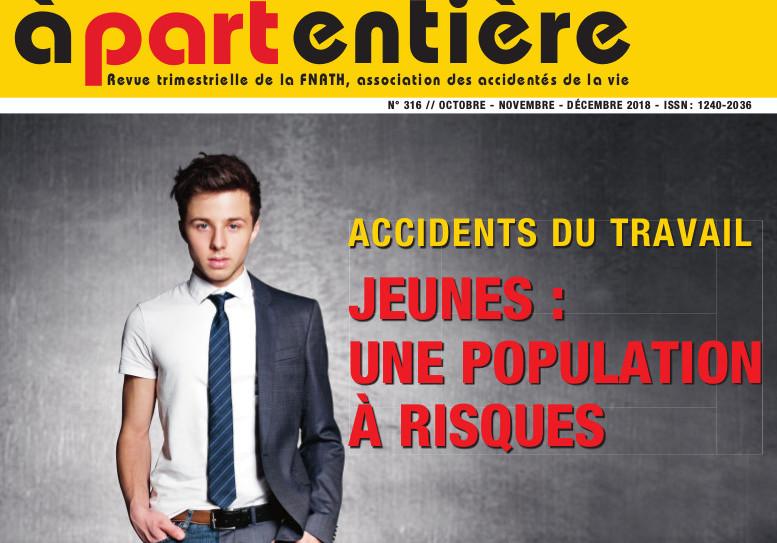A part entiere, le magazine de la Fnath, rédacteur en chef : Pierre Luton