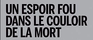 Un livre documentaire sur la rencontre entre Richard Rossi, condamné à mort américain, et le journaliste français Pierre Luton.