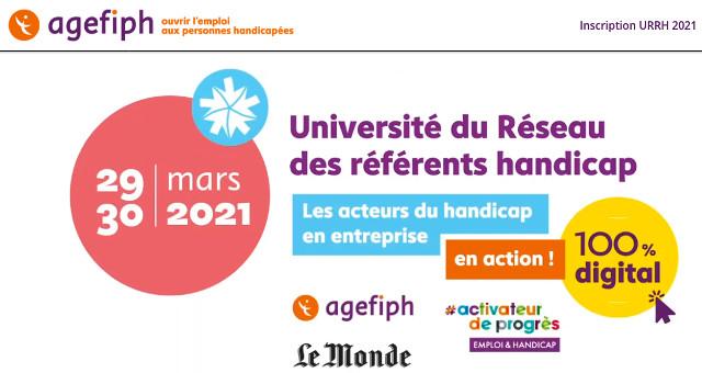 Universités du réseau des référents handicap : saison 2. Agefiph. Pierre Luton, journaliste, rédacteur en chef d'A part entière, le magazine de la Fnath.